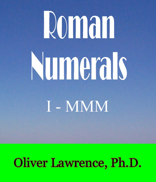 Roman Numerals by Oliver Lawrence
